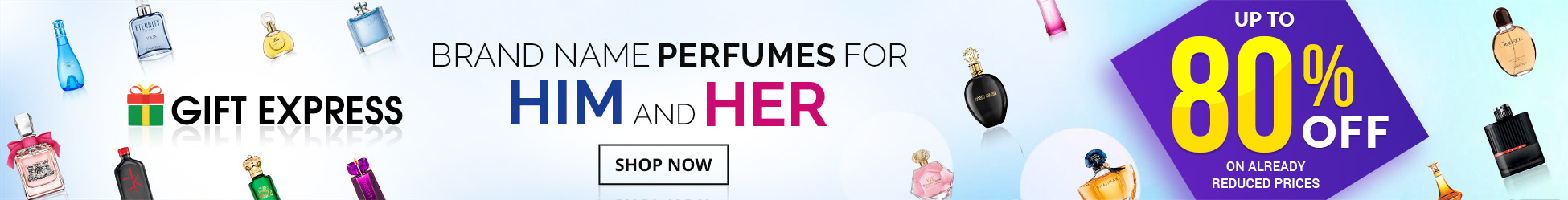 Brand Name Perfumes for Him and Her.
